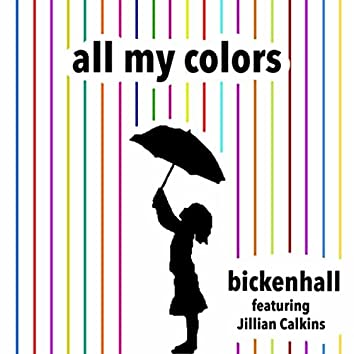 All My Colors (feat. Jillian Calkins)