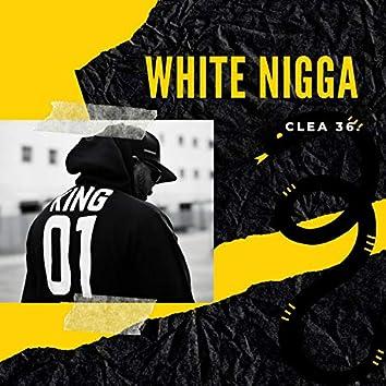 White Nigga