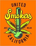 Smokers United California Marijuana Weed Funny Art Print Quote - 11x14 Unframed Photo Print - Great Gift For The House, Doctor's Office, Hospital, Game Room - Decor Poster - Walll Art Gift Under $20