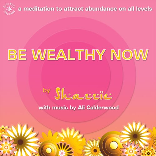 Be Wealthy Now! audiobook cover art