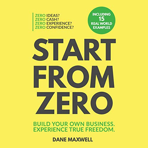 Start from Zero Audiobook By Dane Maxwell cover art