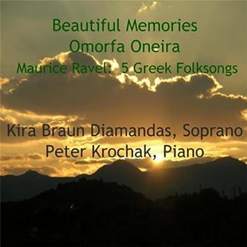 Beautiful Memories, Omorfa Oneira - Maurice Ravel: 5 Greek Folksongs (Sung in Greek)