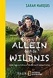 Allein durch die Wildnis: 1000 Tage zu Fuß von Sibirien nach Südaustralien