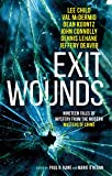 Exit Wounds - Paul Kane