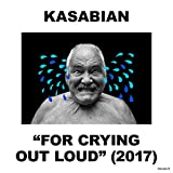 Kasabian: For Crying Out Loud [Vinyl LP] (Vinyl (Limited Edition))