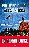 Alta Rocca par Pujol