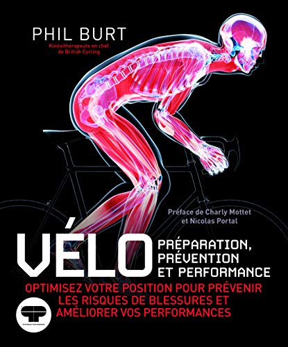 Vélo : préparation, prévention et performance. Optimisez votre position pour prévenir les risques de blessures et améliorer vos performances