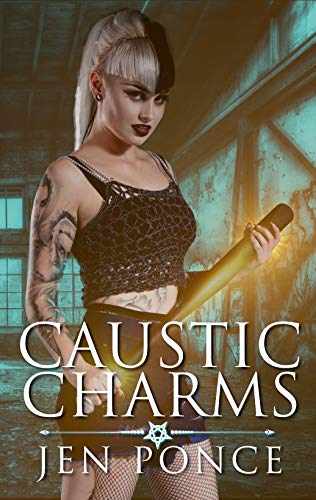 Caustic Charms: A Paranormal Reverse Harem Romance (Curses, Charms, and Incantations Book 2) (English Edition)