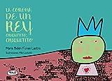 La Corona de un rey chiquitito, chiquitito