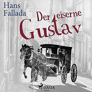 Der eiserne Gustav                   Autor:                                                                                                                                 Hans Fallada                               Sprecher:                                                                                                                                 Dieter Mann                      Spieldauer: 1 Std. und 19 Min.     7 Bewertungen     Gesamt 4,7