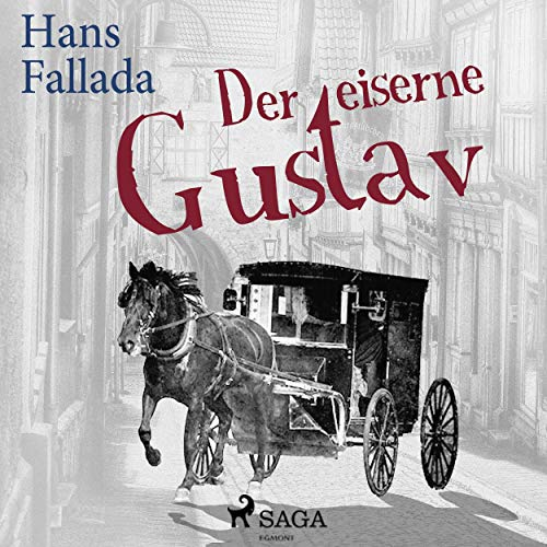 Der eiserne Gustav audiobook cover art