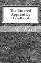 The Entered Apprentice Handbook