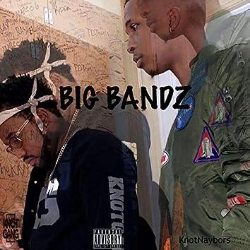 Big Bandz