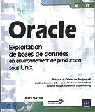 Oracle - Exploitation de bases de données en environnement de production sous Unix