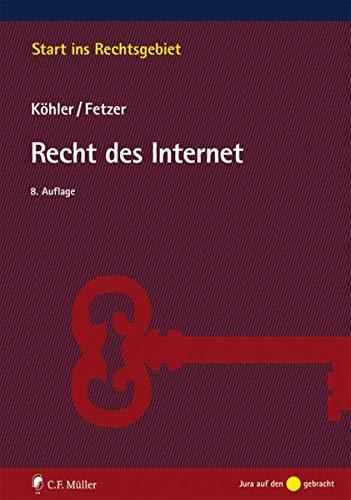 Recht des Internet (Start ins Rechtsgebiet)