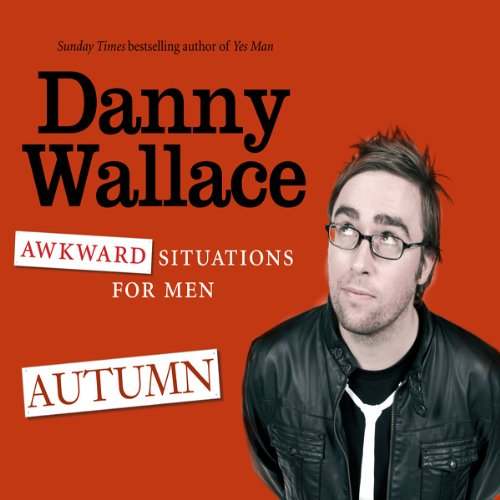 Awkward Situations for Men: Autumn audiobook cover art