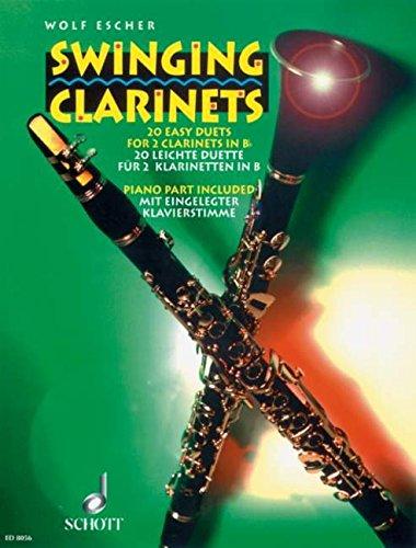 Swinging Clarinets: 20 leichte Duette. 2 Klarinetten und Klavier. Spielpartitur.
