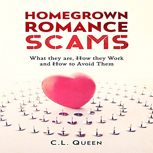Homegrown Romance Scams cover art