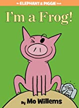 I'm a Frog! (An Elephant and Piggie Book) (An Elephant and Piggie Book (20))