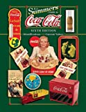 B J Summer's Guide to Coca-Cola (B. J. Summers' Guide to Coca-Cola: Identifications, Current Values, Circa Dates)