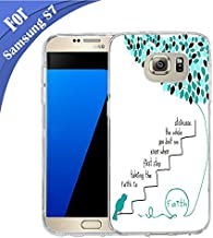 for Samsung Galaxy S7 Case TPU Non-Slip High Definition Printing Quotes Faith is Taking The First Step Even When You Don't See The Whole Staircase White