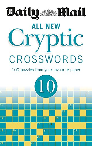 Daily Mail All New Cryptic Crosswords 10 (The Daily Mail Puzzle Books, Band 101)