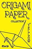 """Origami Paper: Origami Designs YELLOW 6""""x9"""" 50 Pages (Craft Paper) (Stocking Stuffers) (Solid Paper) (Scrapbooking)"""