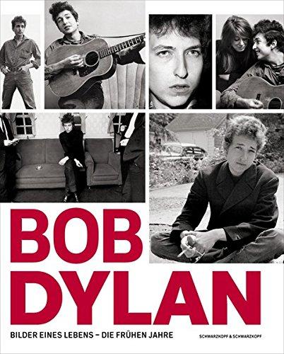 Bob Dylan: Bilder eines Lebens – Die frühen Jahre