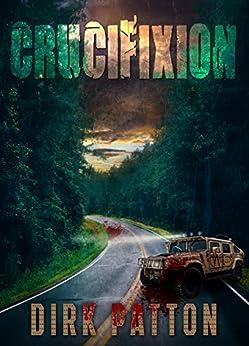 Crucifixion: V Plague Book 2 by [Dirk Patton]