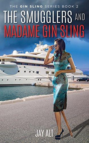 The Smugglers and Madame Gin Sling (English Edition)