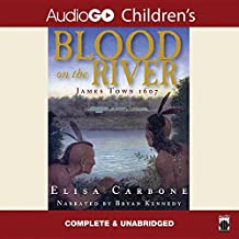 Blood on the River Lib/E: James Town 1607