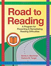 Road to Reading: A Program for Preventing and Remediating Reading Difficulties (Vital Statistics)