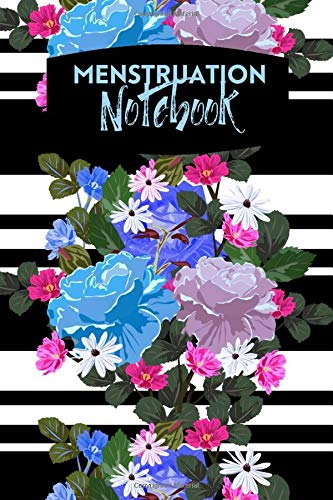 """Menstruation Notebook: All In One Menstrual Cycle and Fertility Calendar Diary Tracker Logbook Journal to Track and Monitor Your Ovulation, Fertile ... Christmas, Anniversary. 6""""x9"""" 120 pages"""