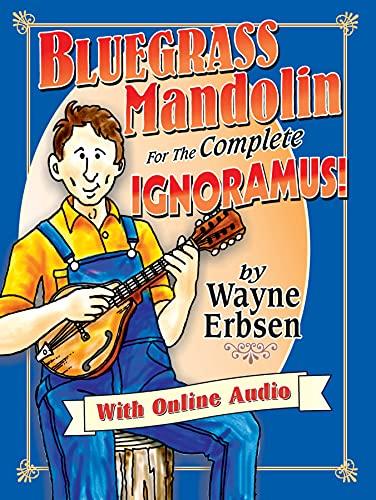 Bluegrass Mandolin for the Complete Ignoramus! (Book & Online Audio)