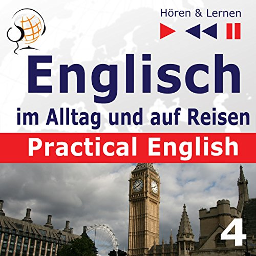 Practical English - Problemlösungen. Englisch im Alltag und auf Reisen 4 - Niveau A2 bis B1 cover art
