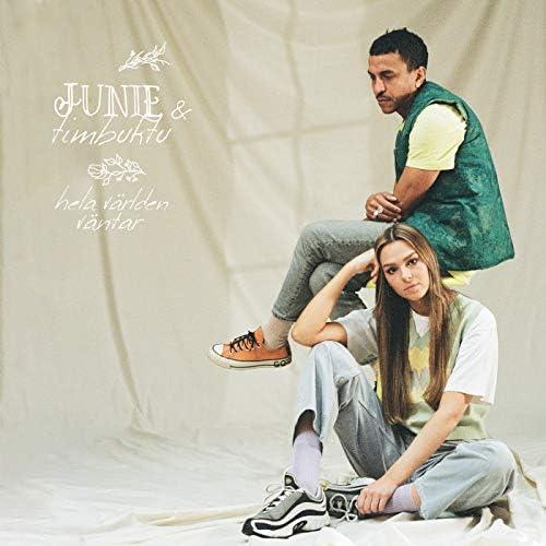 Junie & Timbuktu