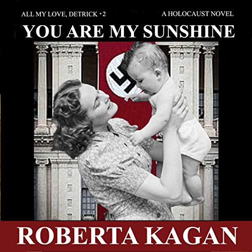 You Are My Sunshine: A Holocaust Novel  By  cover art