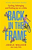 Back in the Frame: Cycling, belonging and finding joy on a bike