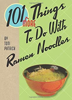 Gibbs Smith 10139;MORE39; Things To Do With Ramen Noodles