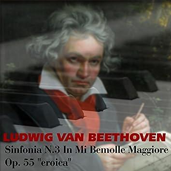"Sinfonia n.3 in Mi bemolle maggiore op. 55 ""Eroica"""