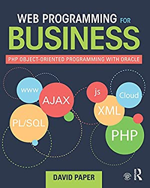 Web Programming for Business: PHP Object-Oriented Programming with Oracle