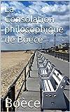 La Consolation philosophique de Boèce - Format Kindle - 2,02 €