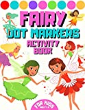 Fairy Dor Markers Activity Book For Kids Ages 4-8: Fairies Coloring Book For Girls Age 2-8   Mermaids Friends & Princess Unicorns For Toddlers 3-9   ...   Color And Learn Fairy Tales  ...