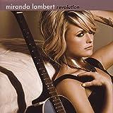 Revolution von Miranda Lambert