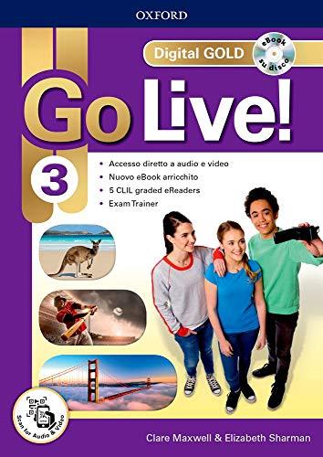 Go live! Digital gold. Per la Scuola media. Con e-book. Con espansione online (Vol. 3)