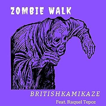 Zombie Walk (feat. Raquel Tepoz)