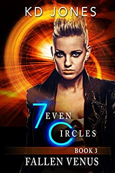 Fallen Venus: 7even Circles (7even Circles Series Book 3) by [KD Jones]
