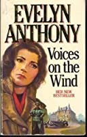 Voices on the Wind 0099458306 Book Cover