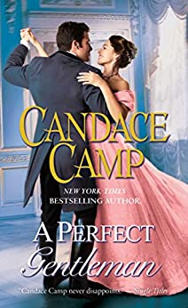 A Perfect Gentleman: A Novel by [Candace Camp]