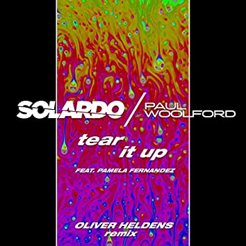 Tear It Up (Oliver Heldens Remix)